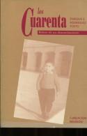 LOS CUARENTA AUTOGRAFIADO ENRIQUE E. RODRIGUEZ TOSTO 185  PAG  ZTU. - Boeken, Tijdschriften, Stripverhalen