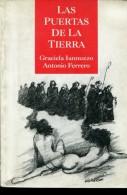 LAS PUERTAS DE LA TIERRA AUTOGRAFIADO GRACIELA IANNUZZO ANTONIO FERRERO 177 PAG  ZTU. - Books, Magazines, Comics