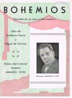 18501. Programa De Zarzuela BOHEMIOS, Maestro Amadeo Vives - Programas