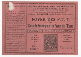 1938 - CARTE De SOUSCRIPTEUR De L'OEUVRE Du FOYER Des ORPHELINS De La GUERRE Des PTT - Old Paper