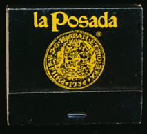 "Pochette D´allumettes : ""La Posada"", Motor Hotels, Laredo, McAllen, Texas, Etats-Unis (3 Scans) Neuve - Matchboxes"