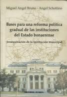 BASES PARA UNA REFORMA POLITICA  MIGUEL ANGEL BRUNO-ANGEL SCHETTINO ED DUNKEN 140    PAG  ZTU. - Ontwikkeling