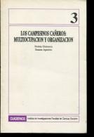 LOS CAMPESINOS CAÑEROS: MULTIOCUPACION Y ORGANIZACION 115 PAG  ZTU. - Ontwikkeling