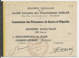 PRISONNIERS DE GUERRE - 1940/45 - CARTE De MEMBRE DONATEUR Ausx OEUVRES SOCIALES Des PNEUMATIQUES DUNLOP - Marcophilie (Lettres)