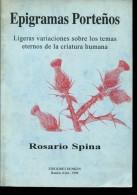 EPIGRAMAS PORTEÑOS AUTOGRAFIADO  ROSARIO SPINA EDICONES DUNKEN 88 PAG ZTU. - Ontwikkeling