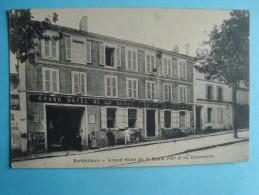 16 - Barbezieux - Grand Hôtel De La Boule D'or Et Du Commerce - Autres Communes