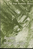 APUNTES SOBRE EL MAPA AUTOGRAFIADO JORGE HUMBERTO GHERSA 156 PAG ZTU. - Ontwikkeling