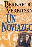 UN NOVIAZGO BERNARDO VERBITSKY  PLANETA 278 PAG ZTU. - Boeken, Tijdschriften, Stripverhalen