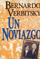 UN NOVIAZGO BERNARDO VERBITSKY  PLANETA 278 PAG ZTU. - Books, Magazines, Comics