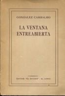 """LA VENTANA ENTREABIERTA GONZALEZ EDITOR """"EL ATENEO""""  193 PAG ZTU. - Ontwikkeling"""