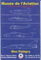 Carte PUB---66---PERPIGNAN--MUSEE DE L'AVIATION--mas Palégry--voir 2 Scans - Perpignan