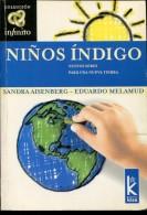NIÑOS INDIGO SANDRA AISENBERG - EDUARDO MELAMUD  EDITORIAL KIER 158 PAG ZTU. - Ontwikkeling
