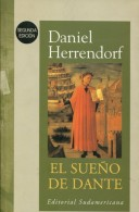 EL SUEÑO DE DANTE  DANIEL HERRENDORF EDITORIAL SUDAMERICANA 187 PAG ZTU. - Poetry