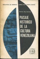 PAISAJE HISTORICO DE LA CULTURA VENEZOLANA RAMON DIAZ SANCHEZ 112  PAG ZTU. - Ontwikkeling