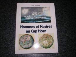 HOMMES ET NAVIRES AU CAP HORN Marine Marin Voiliers Continent Austral Clippers Océan Pacifique Amérique Sud Port Bateau - Bateau
