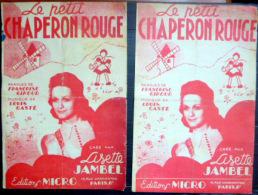 LE PETIT CHAPERON ROUGE  LITTLE RED RIDING HOOD DEUX PARTITIONS ILLUSTREES VERS 1930 CONTES ET LEGENDES ENFANTINA - Partituren