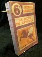LA MORT DU REVOLTE (251R2) - Books, Magazines, Comics