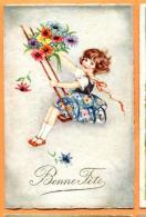 FAP-23  Bonne Fête, Fillette En Balançoire Avec Bouquet De Fleurs. Gaufré. Circulé Sous Enveloppe En 1931 - Naissance