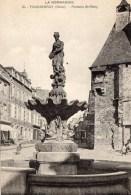 TINCHEBRAY - Fontaine Saint Rémy  (610) - Frankreich
