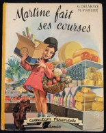 "G. Delahaye / M. Marlier - Martine Fait Ses Courses - Collection   "" Farandole "" - Casterman - ( 1966 ) . - Martine"