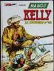 Manos Kelly - La Montagne D´Or - ( 1974 ) . - Bücher, Zeitschriften, Comics