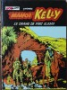 Manos Kelly - Le Drame De Fort Alamo - ( 1973 ) . - Bücher, Zeitschriften, Comics