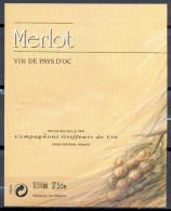 322 - Vin De Pays D'Oc - Merlot - Mis En Bouteille Par Compagnons Griffeurs De Vin - 34800 Aspiran - Vin De Pays D'Oc