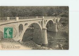 Le Pont De La NAU D'ARCHES . 2 Scans. Edition Eyboulet - France