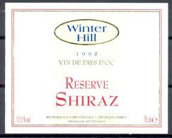 323 - Vin De Pays D'Oc - Réserve Shiraz - Winter Hill - Mis En Bouteille Par Foncalieu 11290 Arzens - Vin De Pays D'Oc