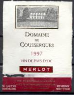 316 - Vin De  Pays D'Oc - 1997 - Domaine De Coussergues - Merlot - A. Et P. De Berthier - 34290 Montblanc - Vin De Pays D'Oc