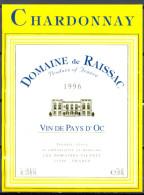 305 - Vin De Pays D'Oc - 1996 - Domaine De Rayssac - Chardonnay - Les Domaines Viennet 34500 - Vin De Pays D'Oc