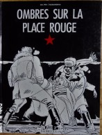 Dal Pra' / Alessandrini - Ombres Sur La Place Rouge - Éditions BAGHEERA - ( E.O 1992 ) . - Bücher, Zeitschriften, Comics