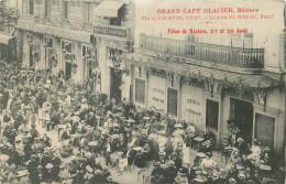 34 - HERAULT - Béziers - Grand Café Glacier - Fêtes De Béziers - Défaut - Décollée - Beziers