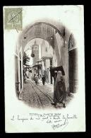 CPA PRECURSEUR- AFRIQUE- TUNISIE- TUNIS- SOUK EL BELAT EN 1900- LA PORTE AVEC BELLE ANIMATIONB- - Tunisie