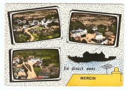 02 - MERCIN EN DIRECT AVEC MERCIN MULTIVUES - ÉDITION LAPIE - NON CIRCULÉE - 2 Scans - - Other Municipalities
