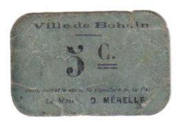 BOHAIN.- 5ct - Bons & Nécessité