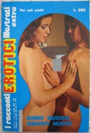 A1741  RIVISTA MENSILE SETTIMANALE I RACCONTI EROTICI ILLUSTRATI APRILE 1974 CULT VINTAGE - Men's