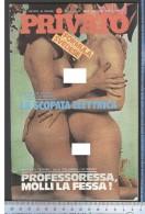 A1466   RIVISTA MENSILE PRIVATO FORMULA SVEDESE   HARD SEXY EROTICO CULT VINTAGE - Men's