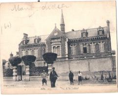 MONTDIDIER  L'hopital (légende Biffé Car écrite1916 Soldat) Format Peu Courant - Montdidier