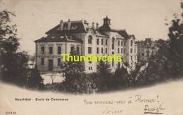 CPA  NEUCHATEL ECOLE DE COMMERCE - NE Neuchâtel