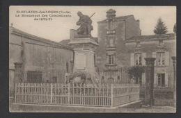 DF / 85 VENDÉE / SAINT HILAIRE DES LOGES / LE MONUMENT DES COMBATTANTS DE 1870-71 - Saint Hilaire Des Loges