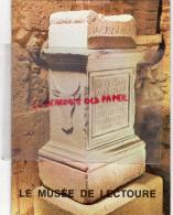 32 - LECTOURE - LE MUSEE PAR MARY LARRIEU DULER- - Dépliants Touristiques