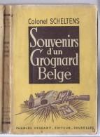 COLONEL SCHELTENS SOUVENIRS D'UN GROGNARD BELGE - GUERRE ARMEE BELGE CAMPAGNE D' AUTRICHE WATERLOO RUSSIE FRANCE ... - Histoire