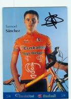 Samuel SANCHEZ , Autographe Manuscrit, Dédicace. 2 Scans. Cyclisme. Euskaltel Euskadi - Cycling