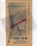 85 - LES SABLES D' OLONNE - DEPLIANT TOURISTIQUE FRANCE OCEAN - EXCURSIONS CARS ET BATEAUX-ILE D' YEU- RE-MERVENT-GOIS - Dépliants Touristiques