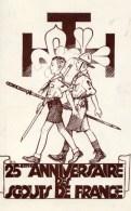 25è Anniversaire Des SCOUTS De FRANCE 30 Déc.1945 Dessin PJ - Scouting