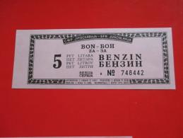 Bon-Coupon-Bona Za 5 Litara Goriva./Bons For 5 Liter Of Fuel. - Yugoslavia