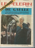 LE PELERIN  DE GAULLE    22 NOVEMBRE 1970 - Libri, Riviste & Cataloghi