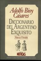 DICCIONARIO DEL ARGENTINO EXQUISITO ADOLFO BIOY CASARES EMECE EDITORES 127  PAG ZTU. - Ontwikkeling