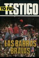 YO FUI TESTIGO LAS BARRAS BRAVAS EDITORIAL PERFIL 128 PAG ZTU. - Books, Magazines, Comics